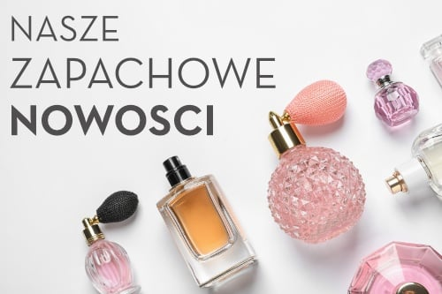 Nowości perfum